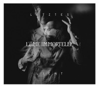 L'ame Immortelle - Letztes Licht EP (Limited Edition) CD