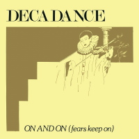 Decadance - On and On (Fears Keep On) MLP