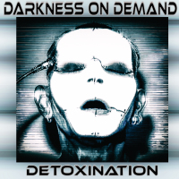 Darkness On Demand - Detoxination CD