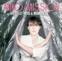 Miko Mission - Greatest Hits & Remixes 2CD