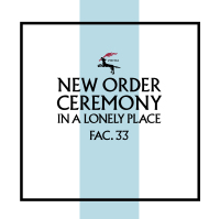 New Order - Ceremony (Version 2) (Remastered) MLP