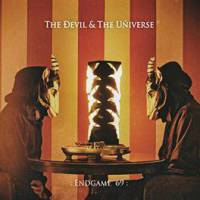 The Devil & The Universe - : Endgame 69 : CD