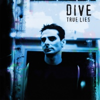 Dive - True Lies (Limited Edition) 2LP