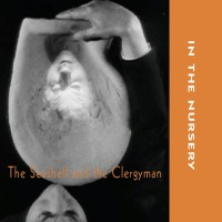 In The Nursery - The Seashell & the Clergyman (la coquille et le clergyman) CD