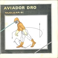 Aviador Dro - Nuclear, Si Single/7