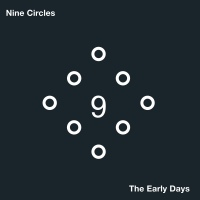 Nine Circles - The Early Days 2LP
