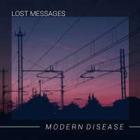 Lost Messages - Modern Disease CD