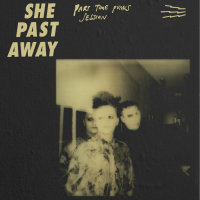 She Past Away - Part Time Punks (Limited Edition) CD