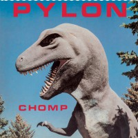 Pylon - Chomp (Remastered) CD