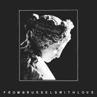 Various - From Brussels With Love (Earbook Edition) 2CD
