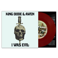 King Dude & Awen - I Was Evil (Lim.7inch Vinyl) Single/7
