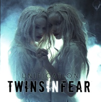 Twins In Fear - Unification CD