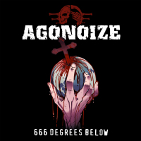 Agonoize - 666 Degrees Below (Limited Edition) CD