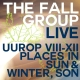 view The Fall - Live - UUROP VII-XII / Places In Sun & Winter, Son CD