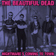 view The Beautiful Dead - Nightmare's Coming To Town CD