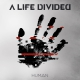 view A Life Divided - Human CD