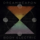 view Dreamweapon - Body Electric / Winning (Limited Vinyl) Single/7