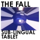 view The Fall - Sub-Lingual Tablet CD