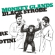 view Black Strobe - Monkey Glands EP MLP