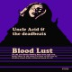 view Uncle Acid & The Deadbeats - Blood Lust LP