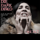view Various - Die Dark Disko Vol. 1 + 2 2CD