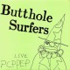 view Butthole Surfers - Live Pcppep LP