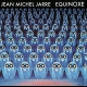 view Jean Michel Jarre - Equinoxe CD