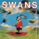 view Swans - White Light From The Mouth Of Infinity 2LP