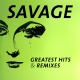 view Savage - Greatest Hits & Remixes 2CD