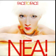 view Nea! - Face To Face 2CD