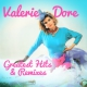 view Valerie Dore - Greatest Hits & Remixes 2CD