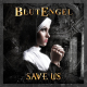 view Blutengel - Save Us CD