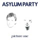 view Asylum Party - Picture One (Limited Edition) LP