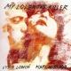 view Lydia Lunch & Marc Hurtado - My Lover The Killer 2LP