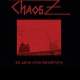 view Chaos Z - 45 Jahre ohne Bewährung (Limited Edition) CD