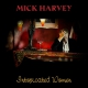 Mick Harvey - Intoxicated Women CD ansehen