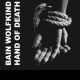 view Bain Wolfkind - Hand Of Death CD