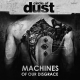 view Circle Of Dust - Machines Of Our Disgrace CD