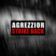 view Agrezzior - Strike Back CD