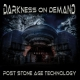 view Darkness On Demand - Post Stone Age Technology CD