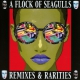 view A Flock Of Seagulls - Remixes & Rarities (Deluxe Edition) 2CD