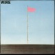 view Wire - Pink Flag CD