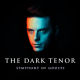 The Dark Tenor - Symphony Of Ghosts (Limited Edition) CD + DVD ansehen