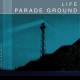 view Parade Ground - Life [live in Frankfurt] CD