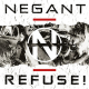 view Negant - Refuse! (Limited Edition) MCD