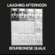 view Bourbonese Qualk - Laughing Afternoon CD