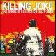 view Killing Joke - Singles Collection 1979-2012? 4LP