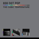 view 808 DOT POP - The Cubic Temperature CD