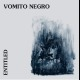 view Vomito Negro - Entitled (Limited Edition) LP